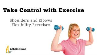 Shoulders And Elbows Flexibility Exercises For People With Arthritis
