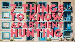 DO THESE 7 THINGS WHILE LOOKING AT APARTMENTS | Apartment Hunting 101