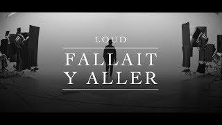 Loud   Fallait Y Aller