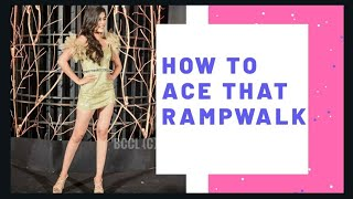RAMPWALK BASICS - A SIMPLE GUIDE   Nikita Tanwani