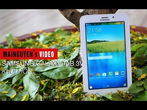 Khui hộp Samsung Galaxy Tab 3V - www.mainguyen.vn