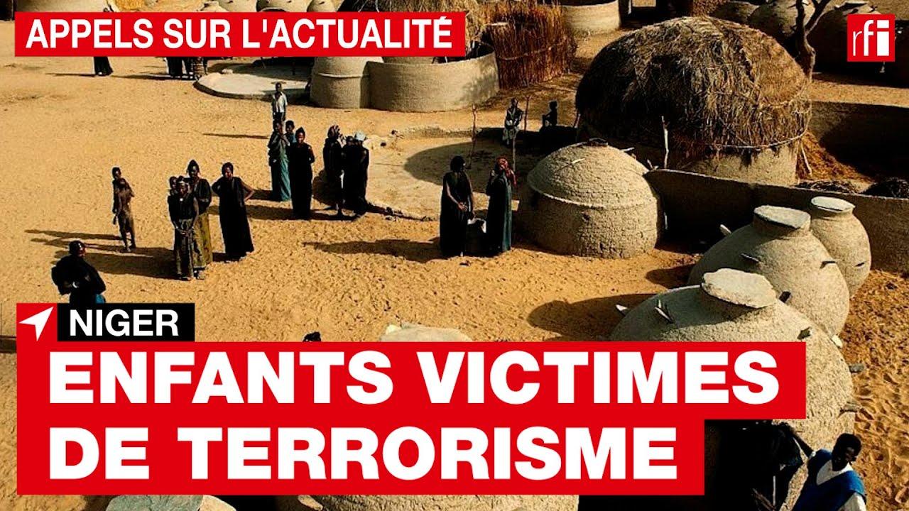 Niger : de plus en plus d'enfants victimes du terrorisme • RFI