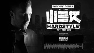Brennan Heart presents WE R Hardstyle November 2016
