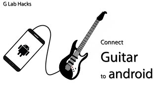 Recording Electric Guitar On Android | Jack Hack