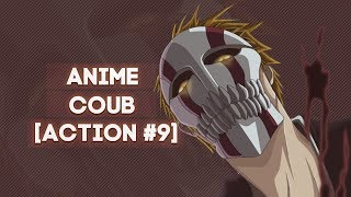 ANIME COUB [ ACTION #9 ]