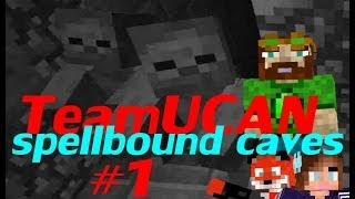 UCAN Spellbound Caves 01 - Oh No, the Hostility