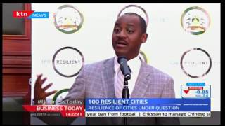 Business Today 6th December 2016 - Nairobi County receives Kshs.20B from Rockefeller Foundation