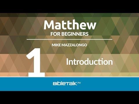 Matthew Bible Study – #1 – Introduction to Matthew's Gospel