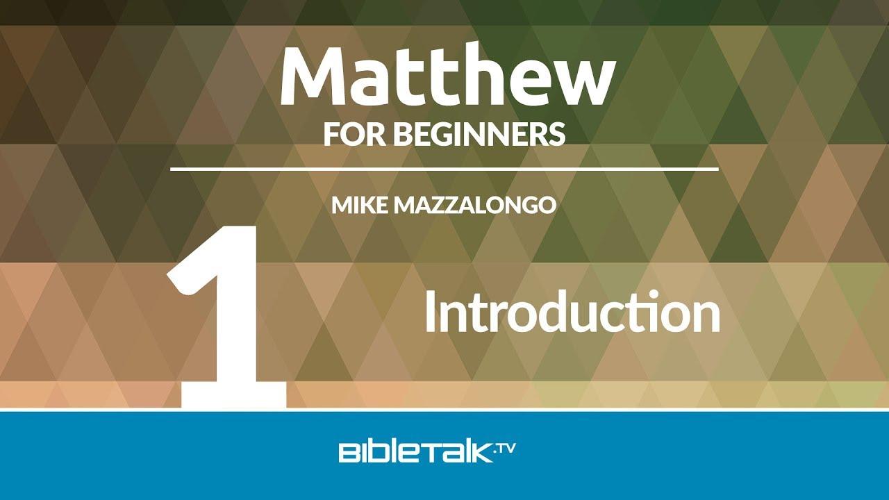 1. Introduction to Matthew's Gospel