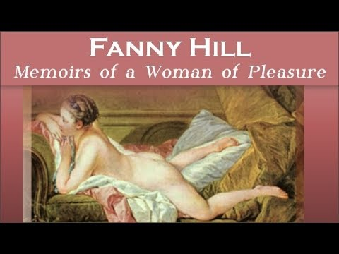 Fanny Hill:  Memoirs of a Woman of Pleasure by John Cleland | Audiobooks Youtube Free