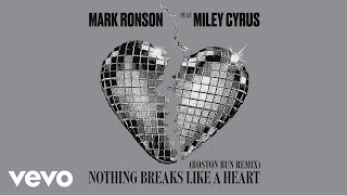 Mark Ronson   Nothing Breaks Like A Heart (Boston Bun Remix) [Audio] Ft. Miley Cyrus