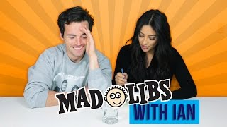 Mad Libs Challenge with Ian Harding | Shay Mitchell
