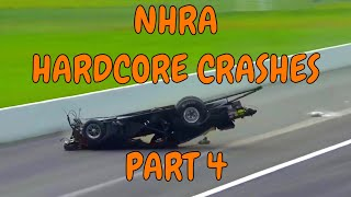 NHRA Hardcore Crashes (part 4)
