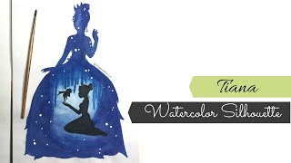 Watercolor Princess Tiana/ Disney Silhouette Painting