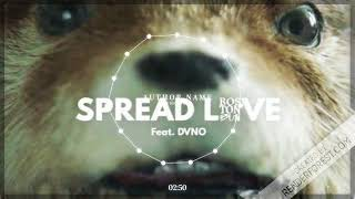 Boston Bun Feat. DVNO   Spread Love (Paddington) (Extended Mix)