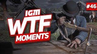 IGM WTF Moments #46