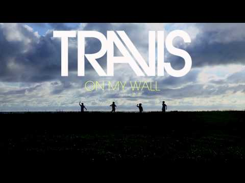 Travis - On My Wall