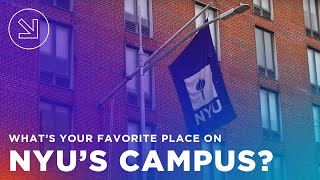 NYU Admissions Ambassadors answer: What's your favorite place on NYU's campus?