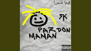 Provided to YouTube by Universal Music Group  Pardon maman · RK  Pardon maman  ℗ 2019 3.5.7 Music  Released on: 2019-08-16  Studio  Personnel, Mixer: Blasta studio Producer: Guapo Author: RK Composer: Guapo  Auto-generated by YouTube.