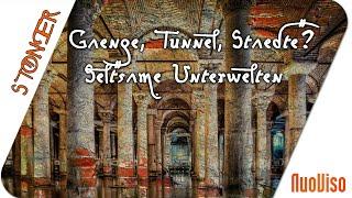 Gänge, Tunnel, Städte? Seltsame Unterwelten