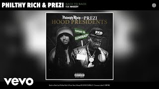 Gambar cover Philthy Rich, Prezi - Back to Back (Audio) ft. Mozzy