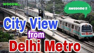 City View From Delhi Metro