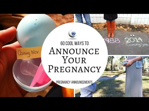 Pregnancy Announcements: 60 Cool Ways to Announce Your Pregnancy