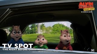 "Alvin and the Chipmunks: The Road Chip [""The Night Before Christmas"" TV Spot in HD]"