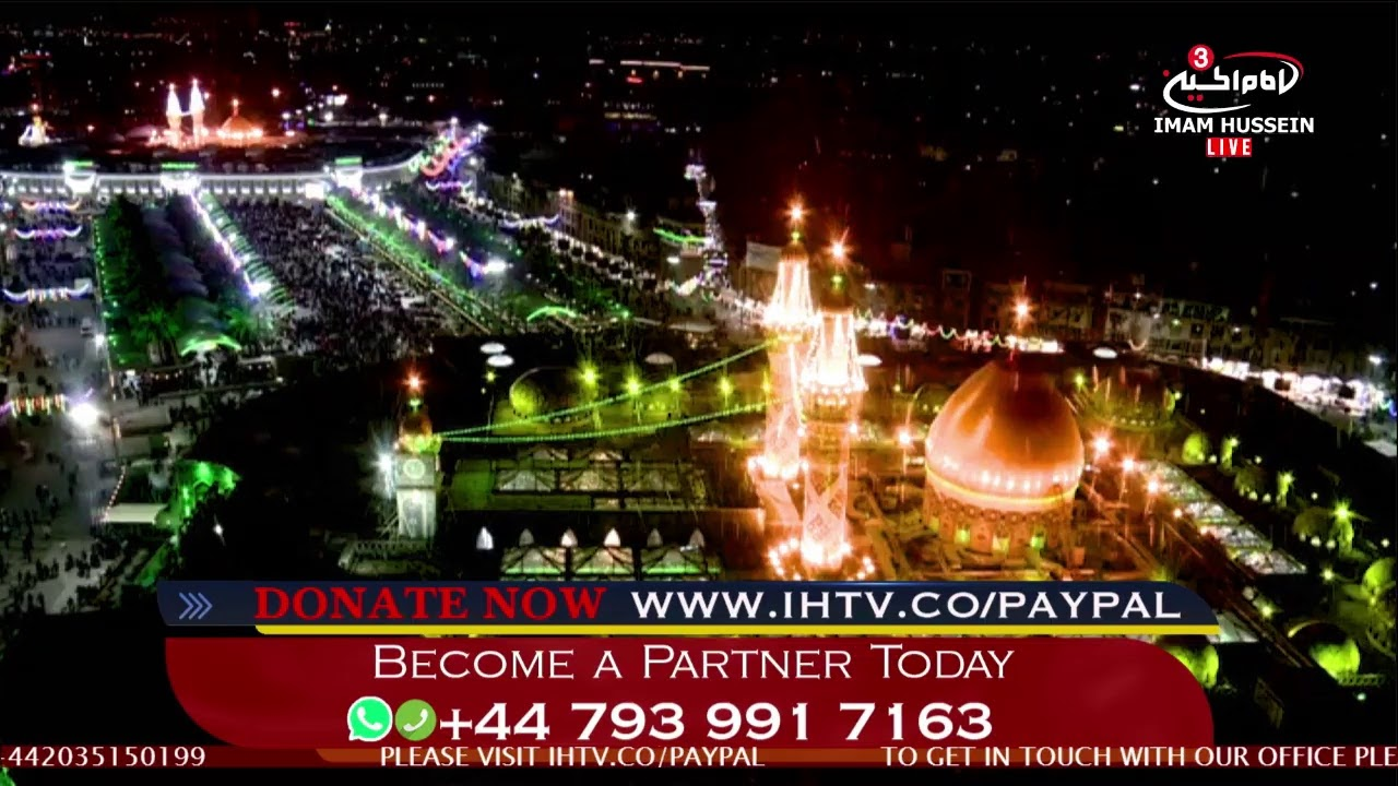 London and The Holy city of Karbala, #IAmHusseini