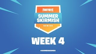 Fortnite #SummerSkirmish | Week 4 (Day 1)