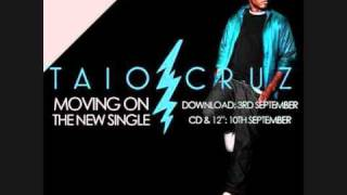 Taio Cruz - Moving on NEW SONG