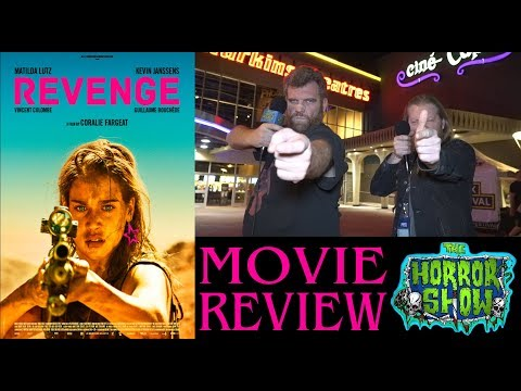 """Revenge"" 2018 Thriller Movie Review – IHSFF 2018 – The Horror Show"