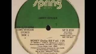 Jimmy Spicer- Money (Dollar Bill Ya'll)