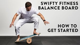 How To Get Started on Your Balance Board