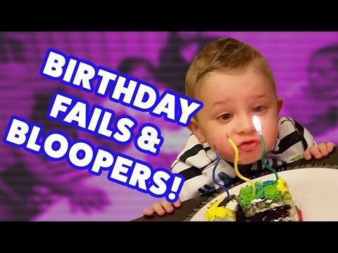Hilarious Birthday Bloopers
