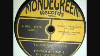 Hannah Williams and the Tastemakers - I've Been Waiting