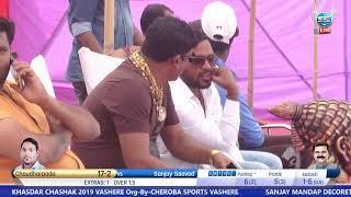 Chaudharpada Vs Sanjay Sports Sawad KHASDAR CHASHAK 2019 VASHERE(3rd day)  //S.K.Entertainment.//
