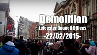 preview picture of video 'Demolition of Leicester Council Offices'