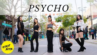 [KPOP IN PUBLIC] Red Velvet (레드벨벳) - Psycho 커버댄스 DANCE COVER // The First Bite