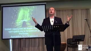 15 Prill 2018 Romakëve 14:1-12 Pjesa 2 Uniteti i dashurisë në Kishë