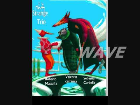 STRANGE TRIO - WAVE