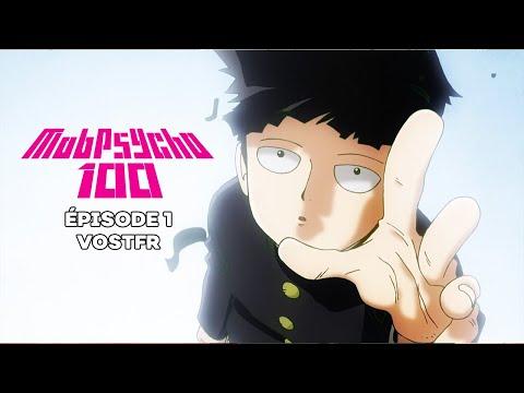 Mob Psycho 100 - Ép. 1 VOSTFR | Arataka Reigen, autoproclamé Médium de génie ~ et Mob ~