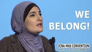 We Belong! by Linda Sarsour (ICNA-MAS Convention) | Kholo.pk