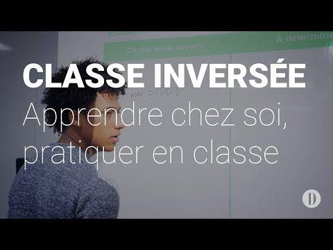 Classe inversée: apprendre chez soi, pratiquer en classe