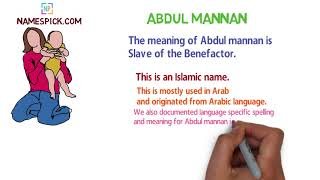 The meaning of Abdul mannan