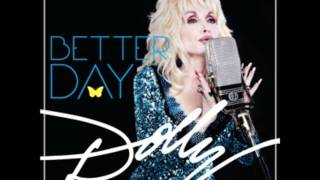Just Leaving (Better Day) Dolly Parton