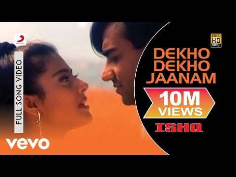 Dekho Dekho Jaanam Full Video - Ishq|Ajay Devgan,Kajol|Udit Narayan|Alka Yagnik,Anu Malik