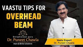 How To Solve Problem Of Beam As Per Vastu? Beam A Vastu Enemy | Vastu Tips