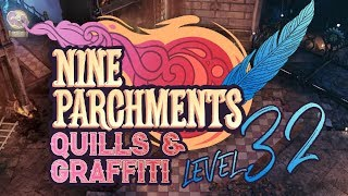 Level 32 Nine Parchments Quill & Graffiti Locations | This Accursed Academy