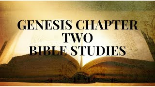 The Book of Genesis-Bible Chapters Two-Dynamic Bible Teaching